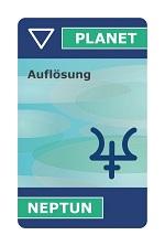astroCard Planetenkarte Neptun zur Erklärung der aktuellen Konstellationen.